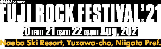 [FUJI ROCK FESTIVAL '20] 2020年8月21日(五),22日(六),23日(日)新潟縣苗場滑雪場(新潟湯澤町)